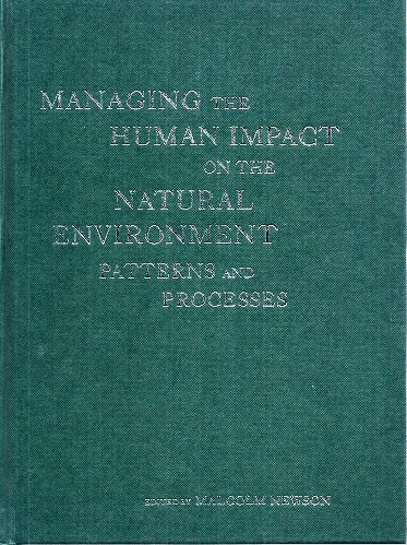 Image for Managing the Human Impact on the Natural Environment : Patterns and Processes
