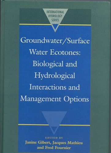 Image for Groundwater/Surface Water Ecotones: Biological and Hydrological Interactions and Management Options