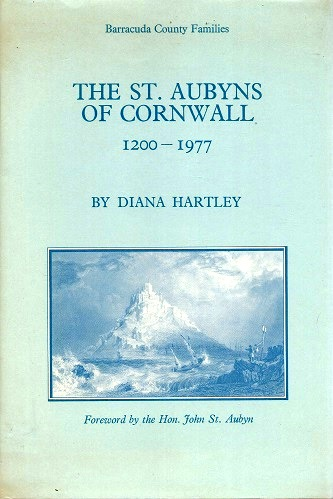 Image for The St Aubyns of Cornwall, 1200 - 1977