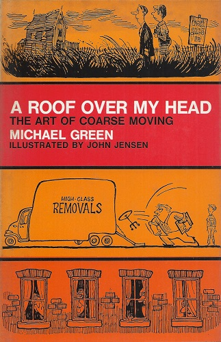 Image for A Roof Over My Head - or the art of coarse moving