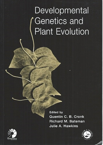 Image for Developmental Genetics and Plant Evolution  (The Systematics Association Special Volume Series 65)