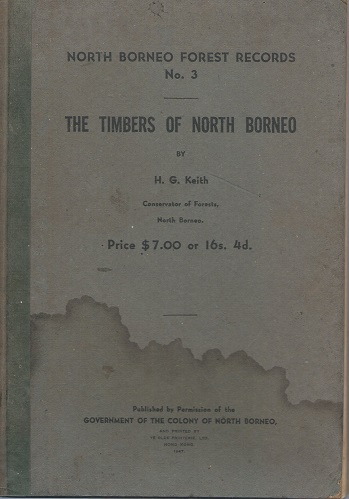 Image for The Timbers of North Borneo [North Borneo Forest Records Number 3]