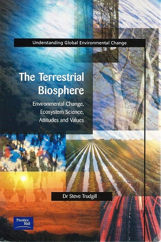 Image for The Terrestrial Biosphere - envonmental change, ecosystem science, attitudes and values