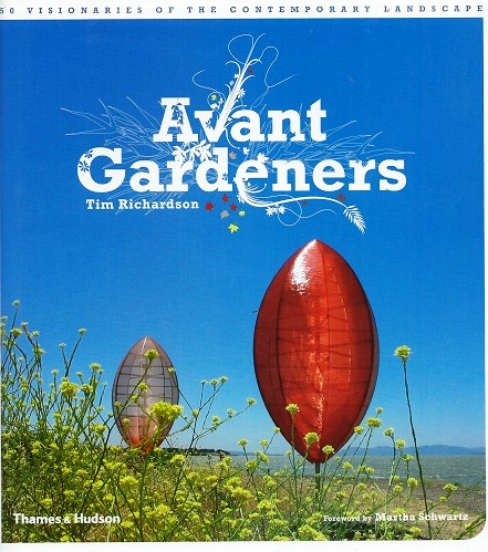 Image for Avant Gardeners - 50 Visionaries of the Contemporary Landscape