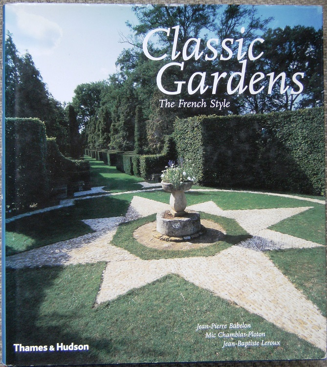Image for Classic Gardens - The French Style