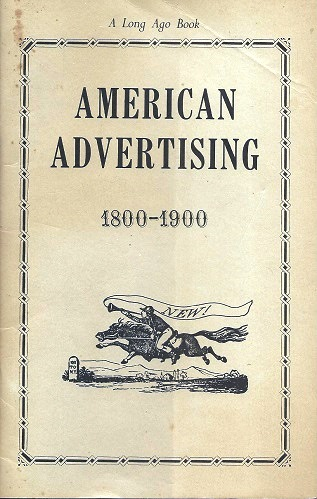 Image for American Advertising, 1800 - 1900