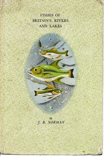 Image for Fishes of Britain's Rivers and Lakes