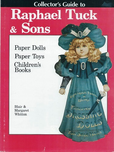 Image for Collector's Guide to Raphael Tuck & Sons - Paper Dolls, Paper Toys, Children's Books