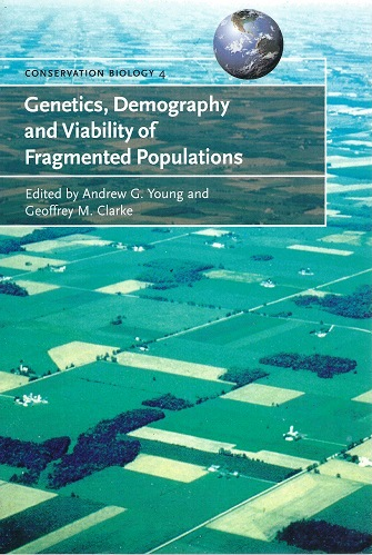 Image for Genetics, Demography and Viability of Fragmented Populations