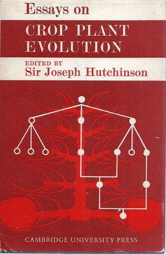 Image for Essays on Crop Plant Evolution [Sir John Burnett's copy]