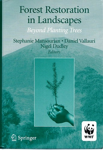Image for Forest Restoration in Landscapes - Beyong Planting Trees