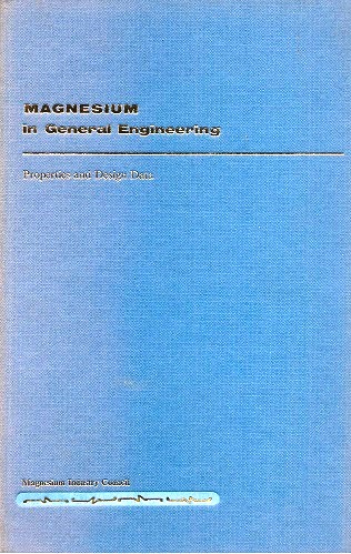 Image for Magnesium in General Engineering - Properties and Design Data