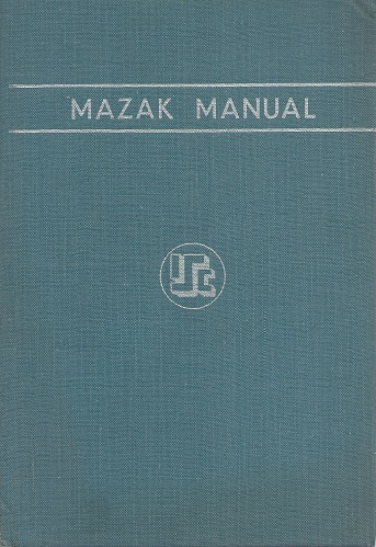 Image for Mazak Manual (Technical Bulletin issued by the Research Department, Imperial Smelting Corporation Ltd)