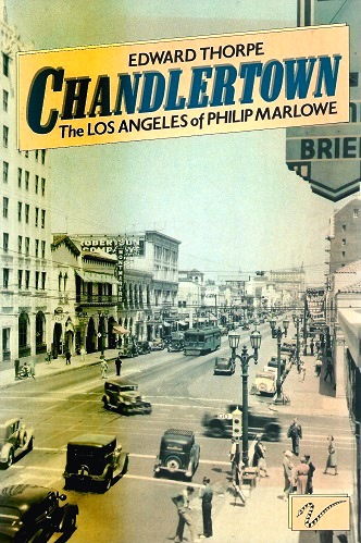 Image for Chandlertown - the Los Angeles of Philip Marlowe