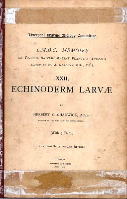 Image for Echinoderm Larvae (L.M.B.C. Memoirs on Typical British marine Plants and Animals, Number XXII)