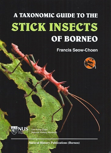 Image for A Taxonomic Guide to the Stick Insects of Borneo - Volume I