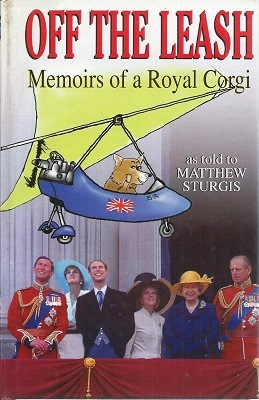 Image for Off the Leash - Memoirs of a Royal Corgi