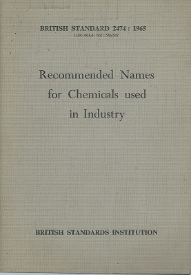 Image for Recommended Names for Chemicals Used in Industry [B.S. 2474 : 1965]