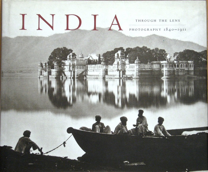 Image for India Through the Lens: Photography, 1840 - 1911