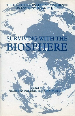 Image for Surviving With the Biosphere - Proceedings of the Fourth International Conference on Environmental Future, held at Budapest, 1990.