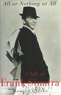 Image for All or Nothing at All - a Life of Frank Sinatra