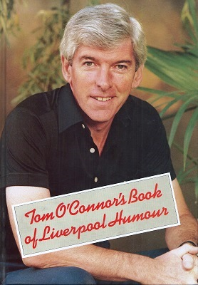 Image for Tom O'Connor's Book of Liverpool Humour  [Alan Titchmarsh's copy]
