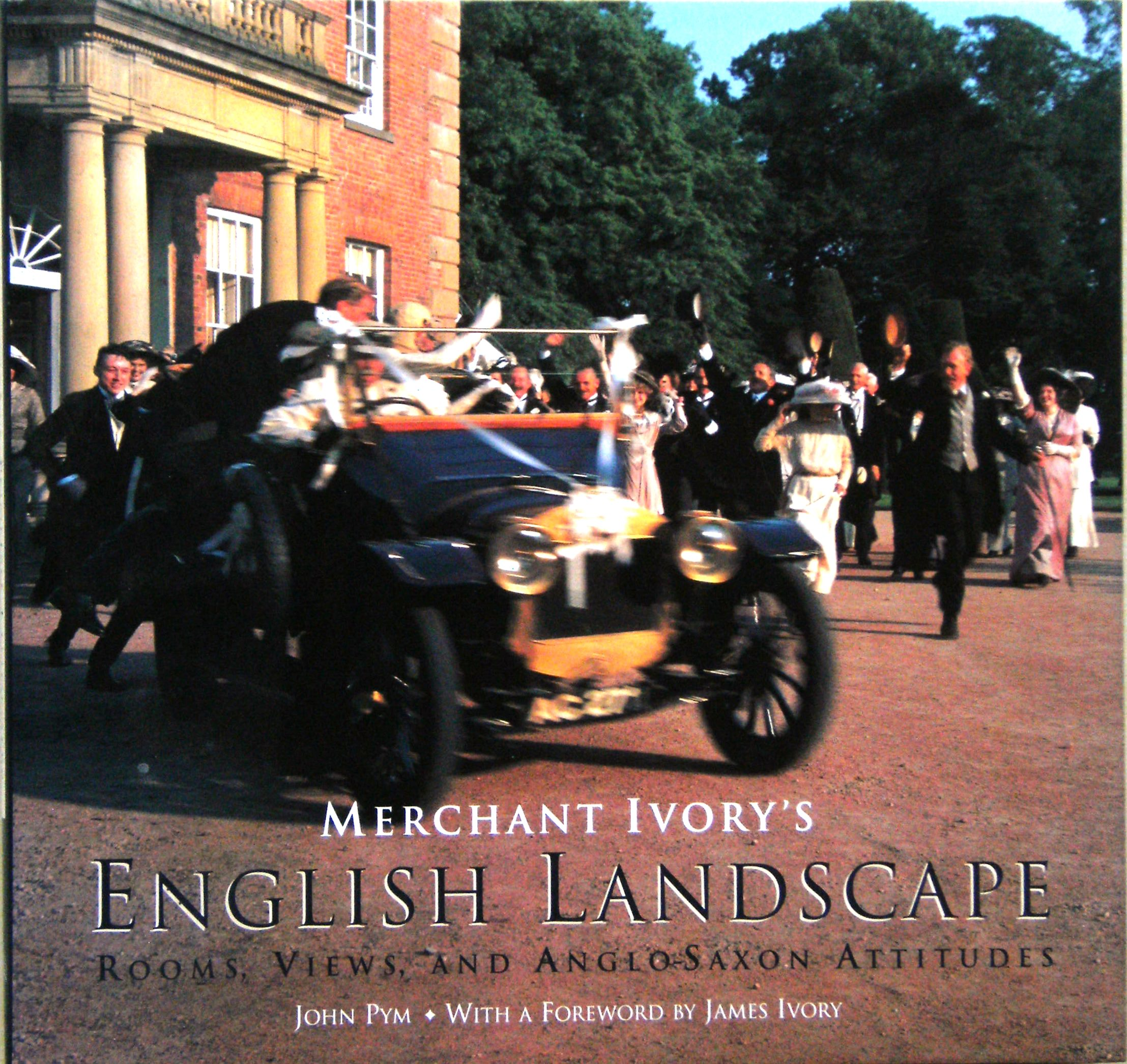 Image for Merchant Ivory's English Landscape : rooms, views, and Anglo-Saxon attitudes