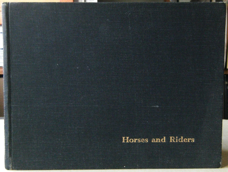 Image for Horses and Riders - an anthology for horsemen (and horsewomen) of all ages (Alan Titchmarsh's copy)