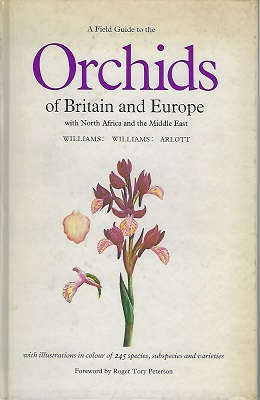 Image for A Field Guide to the Orchids of Britain and Europe  [Anthony Huxley's copy]