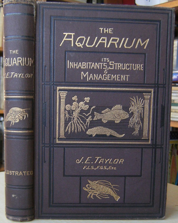 Image for The Aquarium: its inhabitants, structure and management