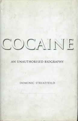 Image for Cocaine - an unauthorized biography