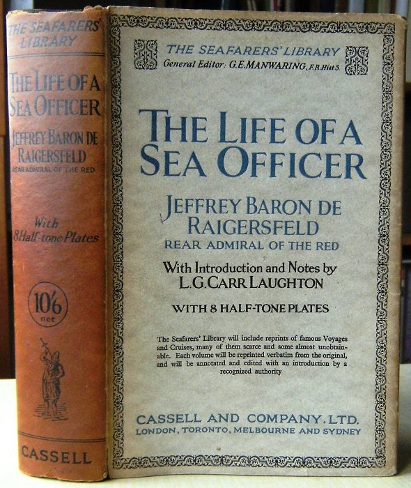 Image for The Life of a Sea Officer : Jeffrey Baron de Raigersfeld, Rear Admiral of the Red