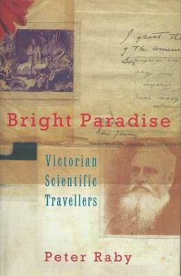 Image for Bright Paradise - Victorian Scientific Travellers