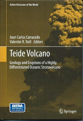 Image for Teide Volcano : Geology and Eruptions of a Highly Differentiated Oceanic Stratovolcano