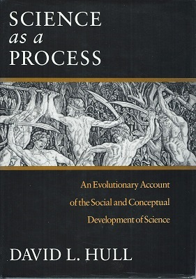 Image for Science As a Process: An Evolutionary Account of the Social and Conceptual Development of Science (Science and Its Conceptual Foundations Series)