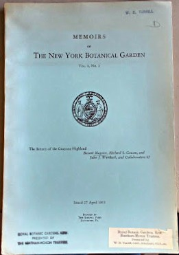Image for The Botany of the Guayana Highland - a report of the Kunhardt, the Phelps, and the New York Botanical Garden Venezuelan Expeditions  [W.B. Turrill's copy]