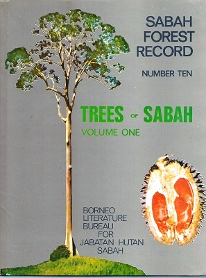 Image for Trees of Sabah, Volume 1. (Sabah Forest Record Number 10)