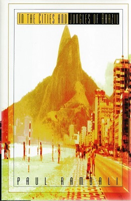 Image for In the Cities and Jungles of Brazil