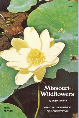 Image for Missouri Wildflowers - a field guide to the wildflowers of Missouri and adjacent areas