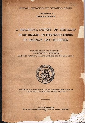 Image for A Biological Survey of the Sand Dune Region on the South Shore of Saginaw Bay Michigan