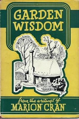 Image for Garden Wisdom, from the writings of Marion Cran