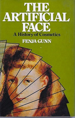 Image for The Artificial Face - a history of cosmetics