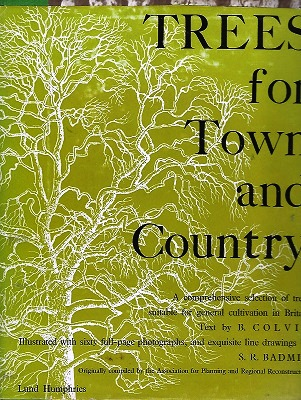 Image for Trees for Town and Country - a comprehensive selection of trees suitable for general cultivation in Britain
