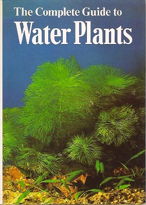 Image for The Complete Guide to Water Plants