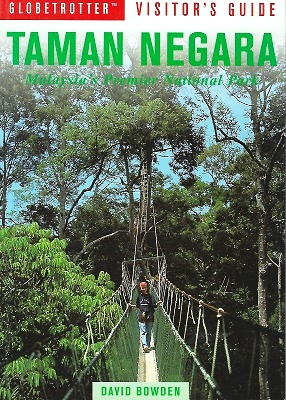 Image for Globetrotter Visitor's Guide - Taman Negara : Malaysia's Premier National  Park