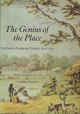 Image for The Genius of the Place  - the English Landscape Grden, 1620 - 1820   [Fred Whitsey's copy]