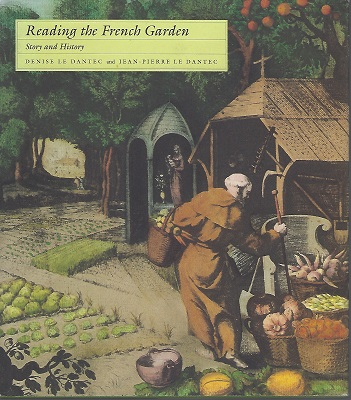 Image for Reading the French Garden - Story and History