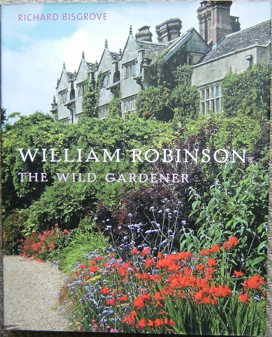 Image for William Robinson - the Wild Gardener