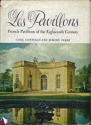 Image for Les Pavillons - French Pavilions of the Eighteenth Century    [Fred Whitsey's copy]