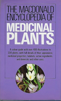 Image for The Macdonald Encyclopedia of Medicinal Plants